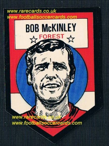 1972 BAB unused Shooting Stars Nottingham Forest Bob McKinley with original backing paper